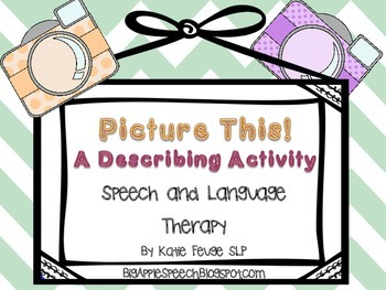 Picture This! A Speech and Language Describing Activity FREEBIE