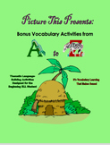 Picture This Presents: ESL Vocabulary Activities from A to Z