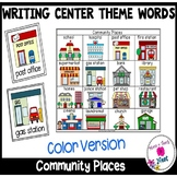 Kindergarten Writing Center- Picture/Vocabulary Card Theme: Community Places