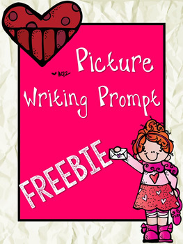 Picture Writing Prompt Freebie (Valentine Theme!)