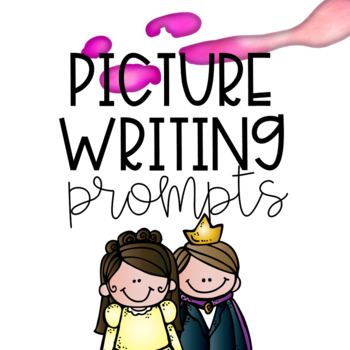 Kindergarten Writing Prompts (Fairy Tale theme!)