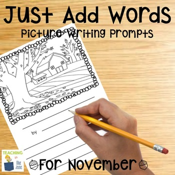 Picture Writing Prompts for November | Writing Center | Thanksgiving | Fall