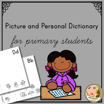 Picture and Personal Dictionary for Primary Students (with blank space) BOOKLET
