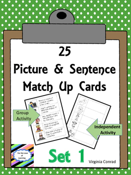 Picture and Sentence Match Up Cards:  Set 1--25 Pairs for 2 Activities