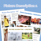 Picture description for English language learners- SET 1