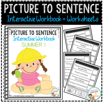Picture to Sentence Interactive Workbook + Worksheets: Summer