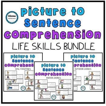 Picture to Sentence Reading Comprehension LIFE SKILLS BUNDLE