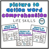 Picture to Word Reading Comprehension Life Skills BUNDLE