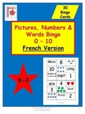 Pictures, Numbers & Words 0 - 10 Math Bingo French Version