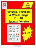 Pictures, Numbers & Words 0 - 10 Math Bingo Spanish Version