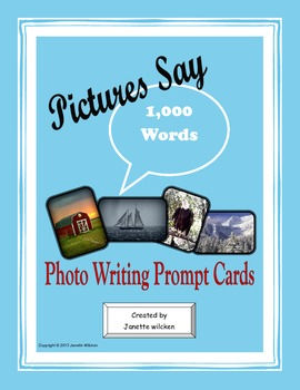 Pictures Say 1,000 Words: Photo Writing Prompt Cards