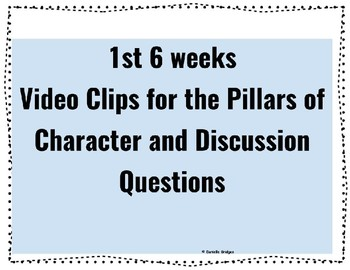 Pictures/Video Clips for each Pillar of Character: Year-long Bundle