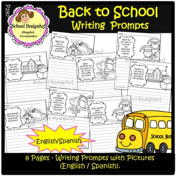 Pictures Writing Prompts Back to School - English/Spanish (School Designhcf)