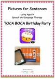 Pictures for Sentences - Toca Boca Birthday Party