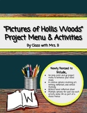 Pictures of Hollis Woods Project Choice Board