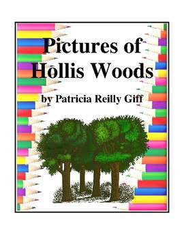 Pictures of Hollis Woods (by Patricia Reilly Giff) Study Guide