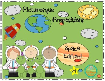Picturesque Prepositions-Space Edition
