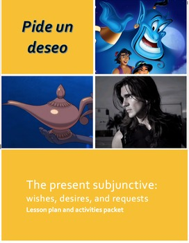 Pide un deseo:The present subjunctive--wishes, desires, requests.