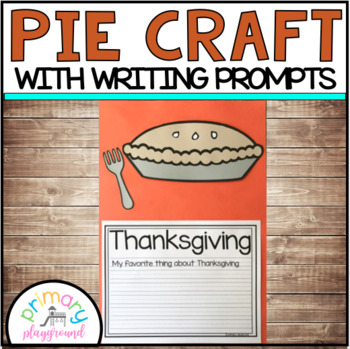 Pie Craft With Writing Prompts/Pages