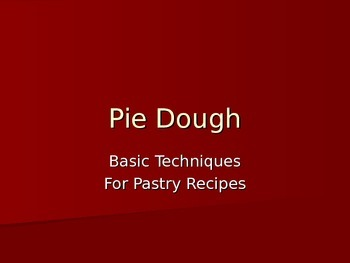 Pie Dough Power Point