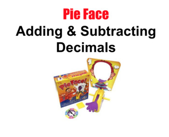 Pie Face Math Review: Adding and Subtracting Decimals