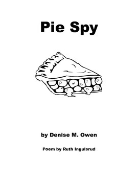 Pie Spy, a song about a pie