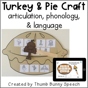 Pie and Turkey Craft for Articulation, Phonology, & Language