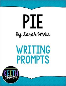 Pie by Sarah Weeks: 14 Writing Prompts