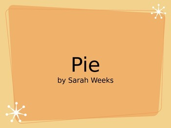Pie by Sarah Weeks Quiz