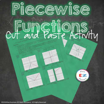 Piece 'Em Up - Piecewise Functions Activity