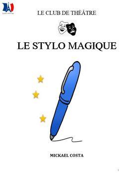 Pièce de théâtre: le stylo magique (#117)