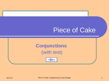 Piece of Cake: Conjunctions