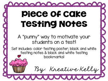 Piece of Cake Testing Notes