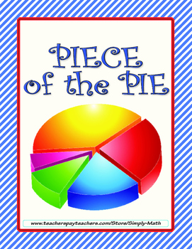 Piece of the Pie - Graph with a Pie Chart ★ FREEBIE ★