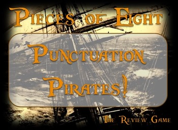 Pieces of Eight: Punctuation Pirates - Fun Review Game