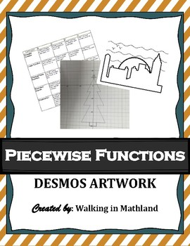 Piecewise Functions Desmos Artwork Activity (STEAM and Student Led)
