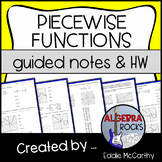 Piecewise Functions Guided Notes and Homework