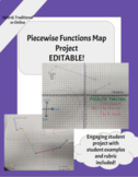 Piecewise Functions Map Project   Algebra 2, PreCalc, Hybrid, Traditional