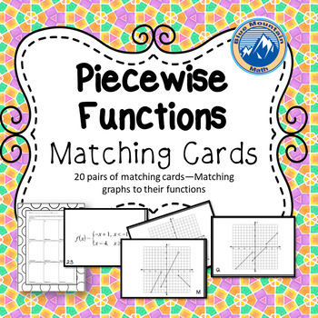 Piecewise Functions Matching Card Set