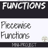 Piecewise Functions Mini-Project for PreCalculus Curriculum