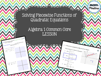 Piecewise Functions of Quadratic Equations