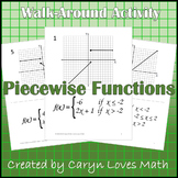 Graphing Piecewise-defined Functions~Walk-Around Activity~Matching~