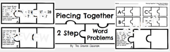 Piecing Together 2 Step Word Problems