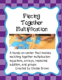 Piecing Together Multiplication