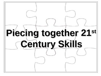 Piecing together 21st Century Skills