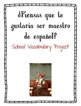 ¿Piensas que te gustaría ser maestro de español? - School Vocabulary Project
