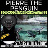 Pierre the Penguin by Jean Marzollo Book Companion Activities