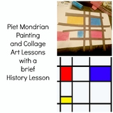 Piet Mondrian Painting and Collage Art Lesson Grades Pre-k to 3 Art History