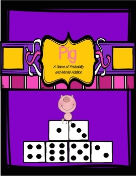 Pig - A Mental Addition and Probability Game