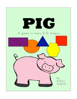Pig: A game to learn the shapes.